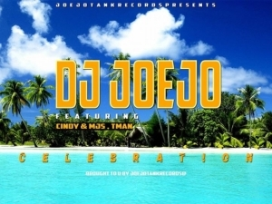Dj Joejo - Celebration Ft. Cindy & MJS, Tman